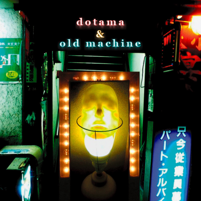 DOTAMA-OLD-MACHINE1